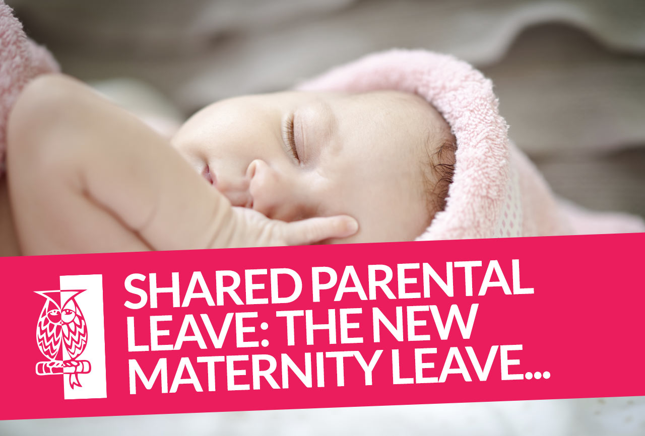 Shared-Parental-Leave-The-new-Maternity-Leave
